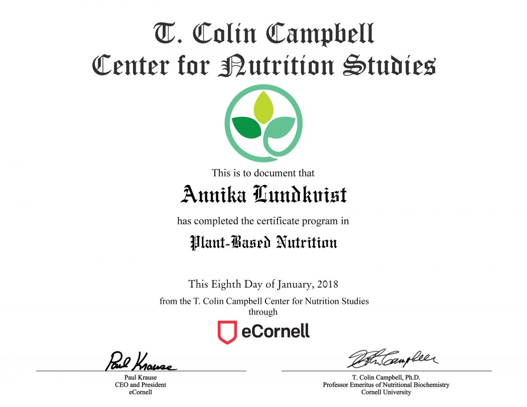 Plant based nutrition certificate annika lundkvist photography last month i completed the plant based nutrition certificate course offered by the t colin campbell center for nutrition studies 1betcityfo Image collections